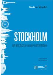 Stockholm: Die Geschichte von der Einhornfabrik
