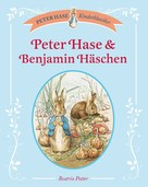 Beatrix Potter: Peter Hase & Benjamin Häschen ★★★★★