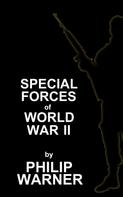 Phillip Warner: Special Forces - WWII