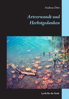Andreas Dörr: Artverwandt und Herbstgedanken