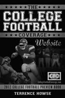 Terrence Howse: The College Football Coverage Website 2012 College Football Preview Book