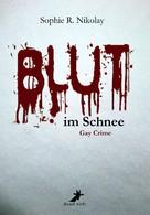 Sophie R. Nikolay: Blut im Schnee: Gay Crime ★★★★