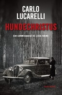 Carlo Lucarelli: Hundechristus ★★★★★