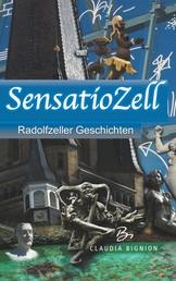 SensatioZell - Radolfzeller Geschichten