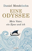 Daniel Mendelsohn: Eine Odyssee ★★★★★