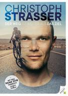 Christoph Strasser: Der Weg ist weiter als das Ziel ★★★★★