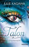 Julie Kagawa: Talon - Drachennacht ★★★★★