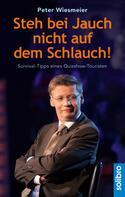 Peter Wiesmeier: Steh bei Jauch nicht auf dem Schlauch! ★★★