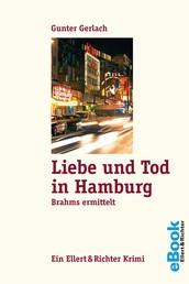 Liebe und Tod in Hamburg - Brahms ermittelt