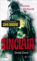 Dennis Ehrhardt: Sinclair - Dead Zone ★★★