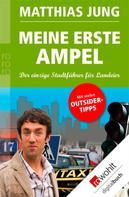 Matthias Jung: Meine erste Ampel ★★