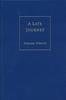 Dagmar Strauss: A Late Journey