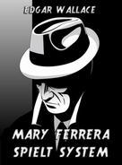 Edgar Wallace: Mary Ferrera spielt System ★★★★★