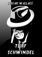 Edgar Wallace: Turfschwindel ★★★★★