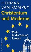 Herman van Rompuy: Christentum und Moderne
