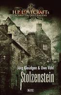 Jörg Kleudgen: Lovecrafts Schriften des Grauens 04: Stolzenstein ★★★