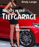 Sindy Lange: Nachts in der Tiefgarage ★★★★★