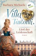 Barbara Michaels: Villa Tarconti - Lied der Leidenschaft