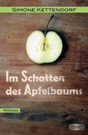 Simone Kettendorf: Im Schatten des Apfelbaums ★★★★★
