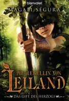 Magali Ségura: Die Rebellin von Leiland 2 ★★★★