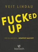 Veit Lindau: Fucked up ★★★★