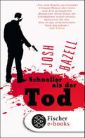 Josh Bazell: Schneller als der Tod ★★★★