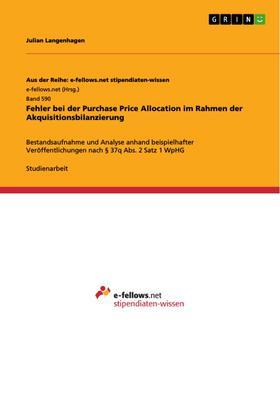 Fehler bei der Purchase Price Allocation im Rahmen der Akquisitionsbilanzierung