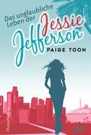Paige Toon: Das unglaubliche Leben der Jessie Jefferson