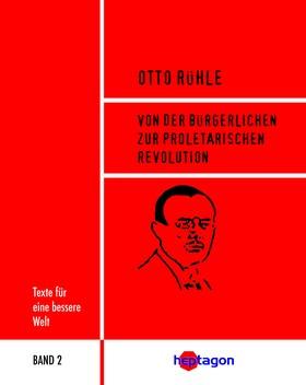 Von der bürgerlichen zur proletarischen Revolution