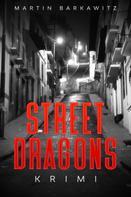Martin Barkawitz: Street Dragons ★★★★