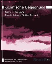 Kosmische Begegnung - Megalomane und Gigantophobe, Band 17