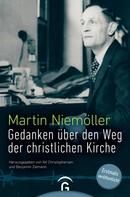 Martin Niemöller: Gedanken über den Weg der christlichen Kirche