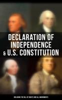 George Washington: Declaration of Independence & U.S. Constitution (Including the Bill of Rights and All Amendments)