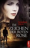 Sharon Sala: Im Zeichen der roten Rose ★★★★