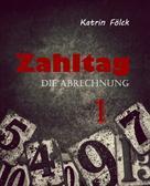 Katrin Fölck: Zahltag