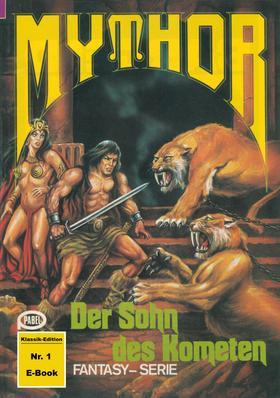 Mythor 1: Der Sohn des Kometen