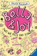 Sibylle Rieckhoff: Bella und Joy. Zwei wie Pech und Schwefel ★★★★