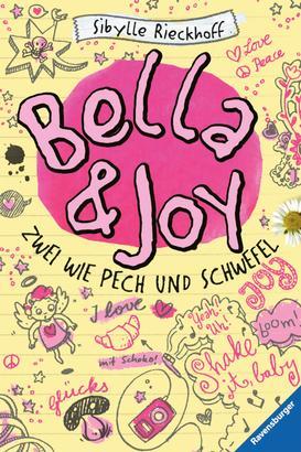 Bella und Joy. Zwei wie Pech und Schwefel