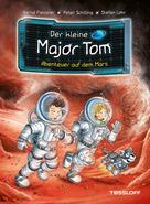 Dr. Bernd Flessner: Der kleine Major Tom, Band 6: Abenteuer auf dem Mars ★★★★★