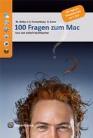 Mario Weber: 100 Fragen zum Mac ★★★★