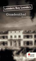 Hiltrud Leenders: Gnadenthal ★★★★