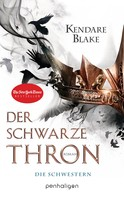 Kendare Blake: Der Schwarze Thron 1 - Die Schwestern ★★★★