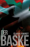 Claus Karst: Der Baske