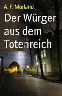 A. F. Morland: Der Würger aus dem Totenreich ★★