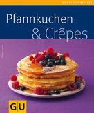 Tanja Dusy: Pfannkuchen & Crepes