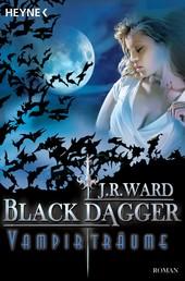 Vampirträume - - Black Dagger 12 - Roman