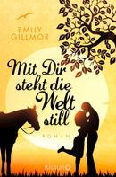 Emily Gillmor: Mit Dir steht die Welt still ★★★★