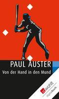 Paul Auster: Von der Hand in den Mund ★★★