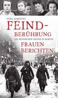 Vera Albrecht: Feindberührung ★★★★