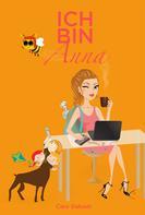 Caro Dabadt: Ich bin Anna